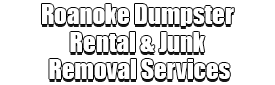 Roanoke Dumpster Rental & Junk Removal Services Logo-We Offer Residential and Commercial Dumpster Removal Services, Portable Toilet Services, Dumpster Rentals, Bulk Trash, Demolition Removal, Junk Hauling, Rubbish Removal, Waste Containers, Debris Removal, 20 & 30 Yard Container Rentals, and much more!